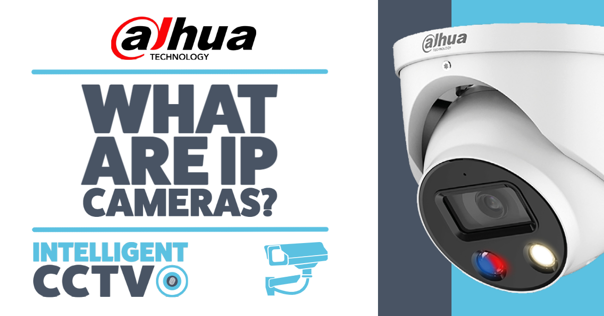 What Are IP Cameras?